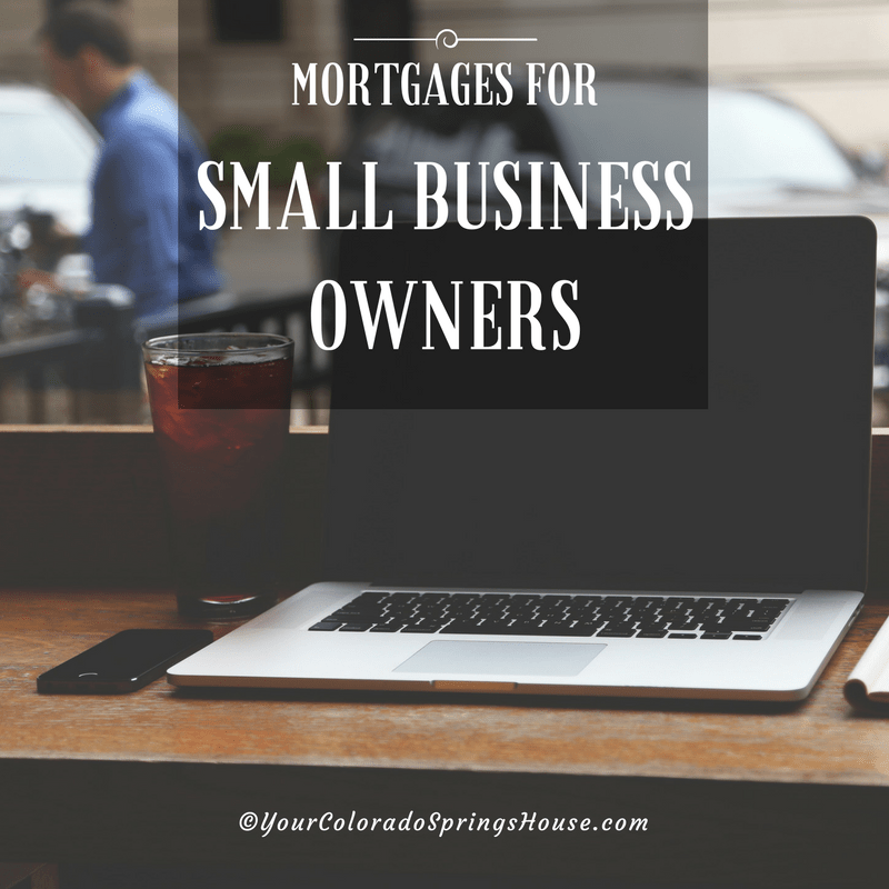 Mortgages For Small Business Owners