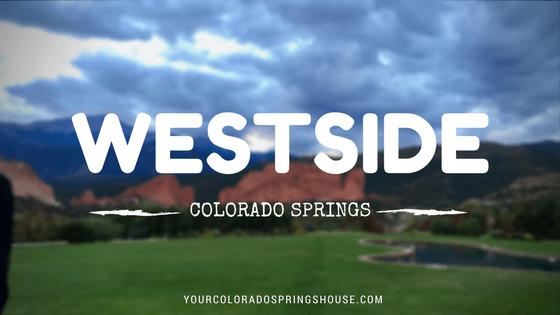 Colorado Springs Neighborhoods: Westside