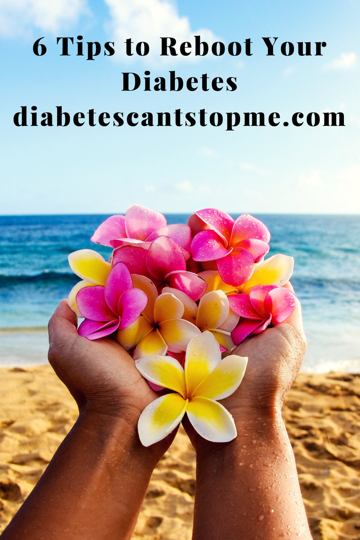6 tips to reboot your diabetes