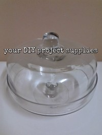 Cake stand glass base  Your DIY Project Supplies