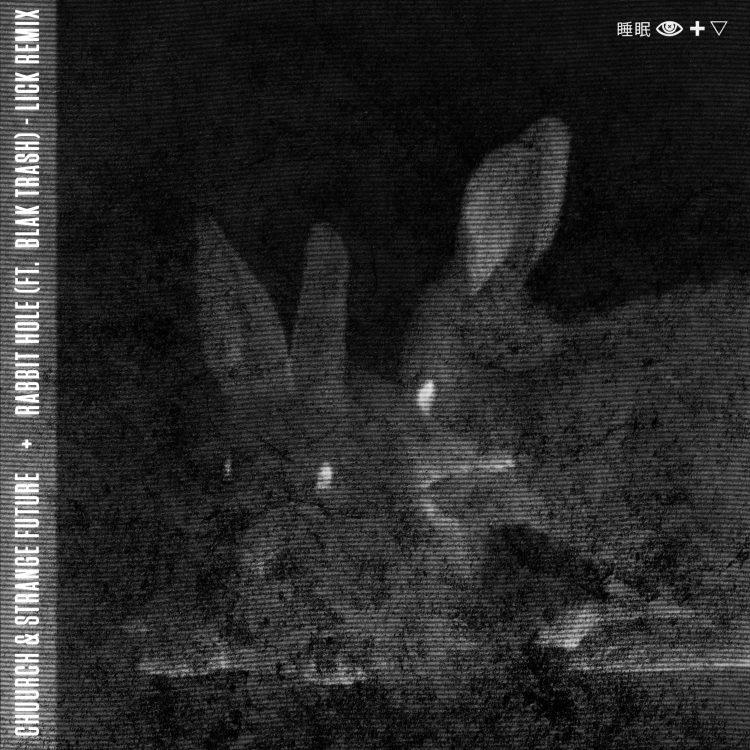 Rabbit Hole Remixes - Lick