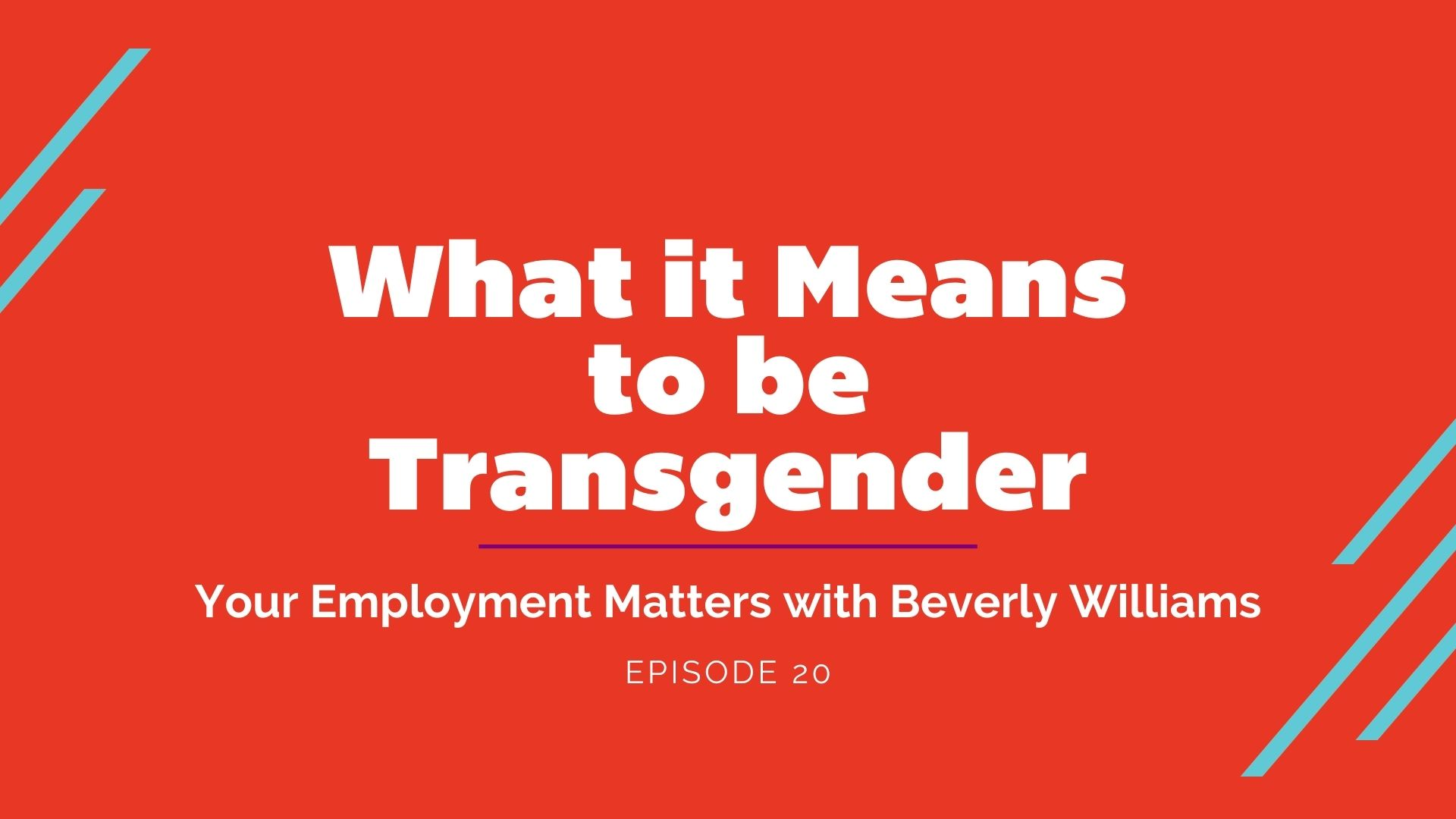 What Does it Mean to be Transgender? - Your Employment Matters