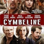 Movie Trailer: Lionsgate Presents <i>Cymbeline</i> Starring Ethan Hawke, Ed Harris, Milla Jovovich