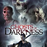 Movie Review: <em> Ghosts of Darkness</em> – B-Movie Charm That Doesn't Last