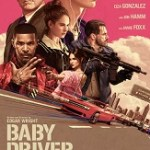 Movie Trailer: TriStar Pictures' <i>Baby Driver</i> in Theaters June 28