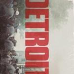Trailer: Annapurna Pictures Releases Trailer for <i>Detroit</i>
