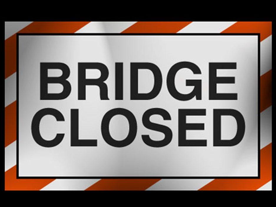 BRIDGE CLOSED_1557256306225.jpg.jpg
