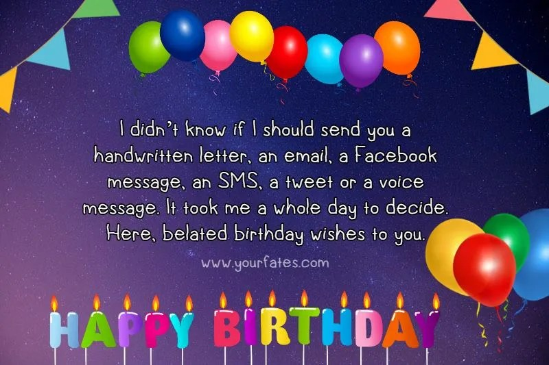 150 Belated Birthday Wishes Messages And Greetings 2021