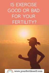 Can Exercise Be Bad For Fertility | Stephanie Roth | Your Fertile Self