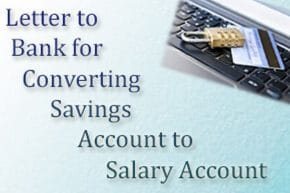 Letter to Bank for Converting Savings Account to Salary Account   HR ...