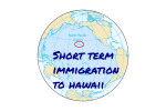 Short Term Immigration to Hawaii