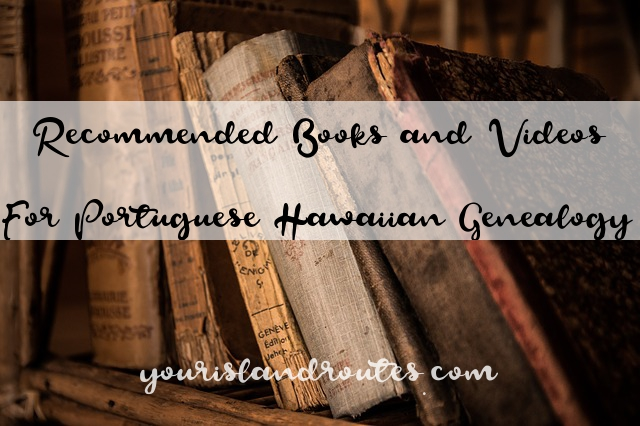 books and videos for portuguese research in hawaii