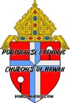 Portuguese Catholic Churches of Hawaii