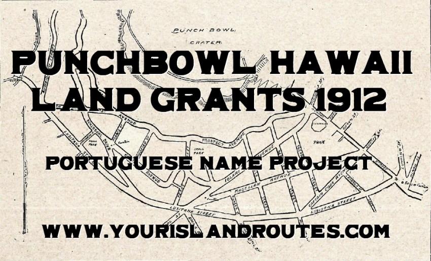 punchbowl hawaii land grants 1912