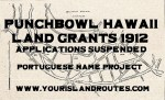 Punchbowl Land Grants Suspended 1912:  List of Portuguese Names