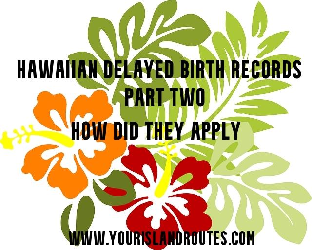 hawaiian delayed birth records