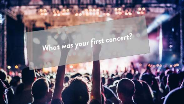 slide showing an icebreaker question: What was your first concert? Picture of crowd at a concert.