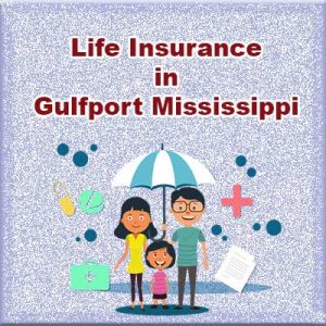 Cheap Life Insurance Policy Gulfport  Mississippi
