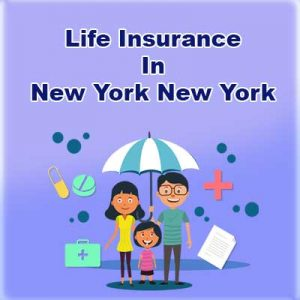 Cheap Life Insurance Policy New York New York