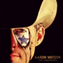 00 - Aaron Watson - The Underdog (2015)