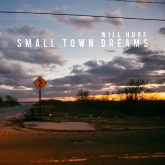 00 - Will Hoge - Small Town Dreams (2015)
