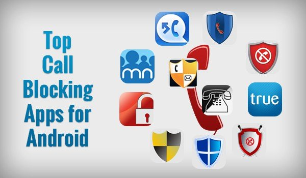 Top-Call-Blocking-Apps-for-Android