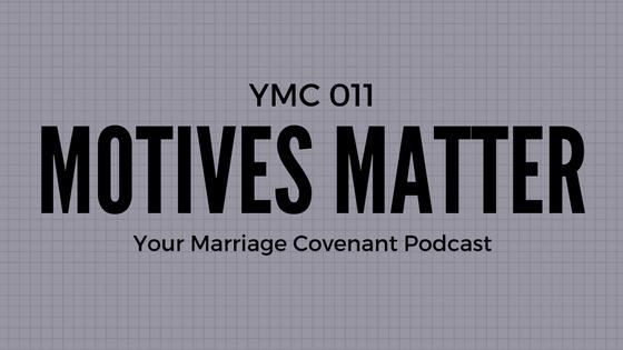 ymc-011-motives-matter-podcast