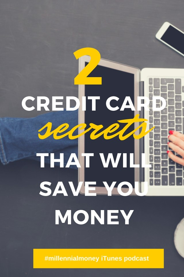 Use these 2 credit card secrets to save you a ton of money because you've got better things to do with your money!