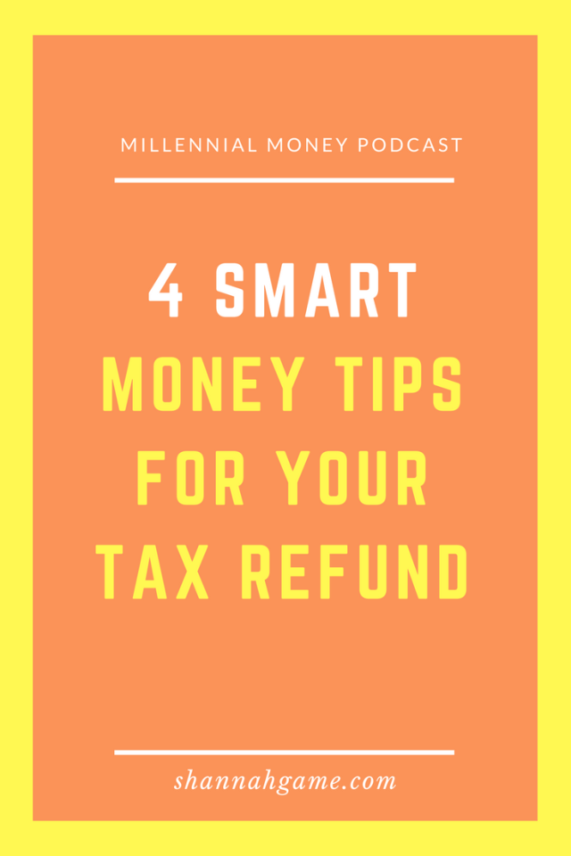 What should you do with your tax refund? I've got 4 smart money tips to help rev up your finances this year.