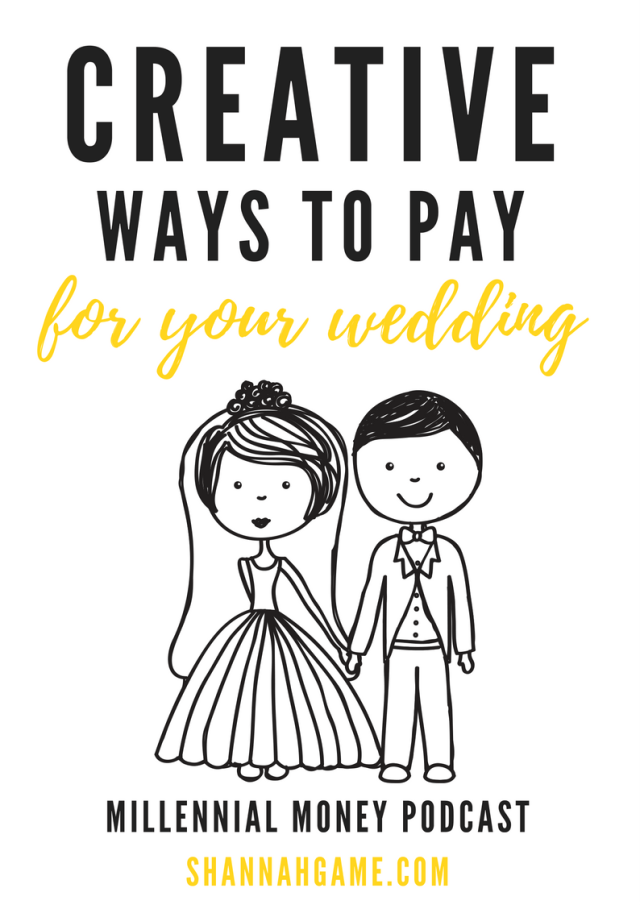 Who says you need a $50,000 budget to have a great wedding? I'm dishing a bunch of creative ways to pay for your wedding.