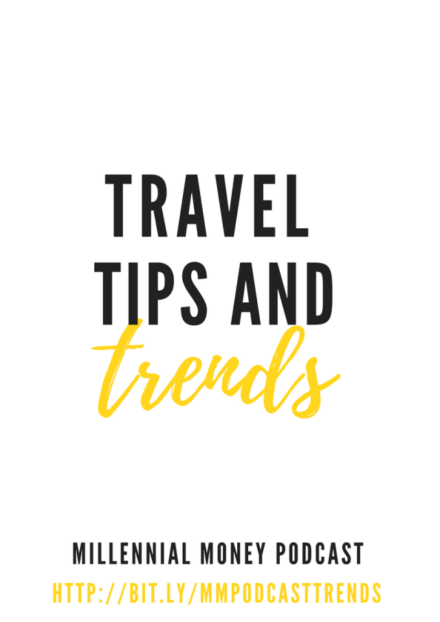 Jeff and I discuss the latest travel tips and trends for millennials