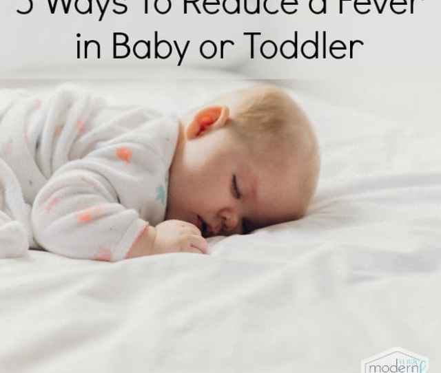 What Can I Do To Reduce A Babys Fever