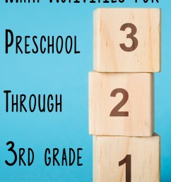 Math Activities for Preschoolers Through 3rd Graders (they'll love these!) [ 1621 x 1200 Pixel ]