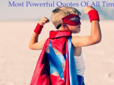 Most Powerful Quotes Of All Time