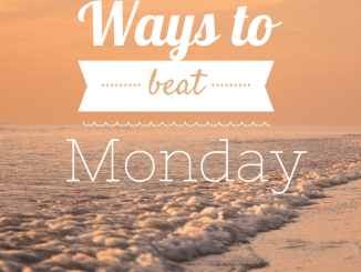 How To Beat The Monday Morning Blues Quotes