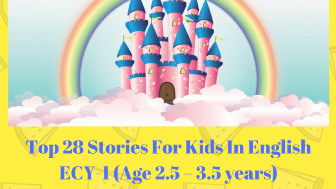Top 28 Stories For Kids In English ECY-1 (Age 2 5 – 3 5