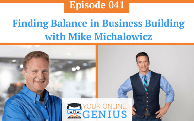 Ep 41: Finding Balance in Business Building with Mike Michalowicz