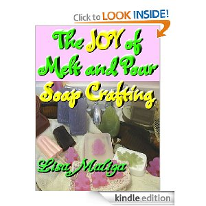 Ebook Review: The Joys Of Melt and Pour Soap Crafting