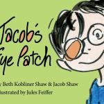 Book Review: Jacob's Eye Patch by Beth Kobliner Shaw