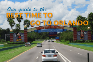 Our Guide To The Best Time To Go To Orlando