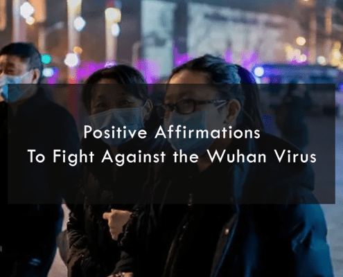Positive Affirmations To Fight Against the Wuhan Virus