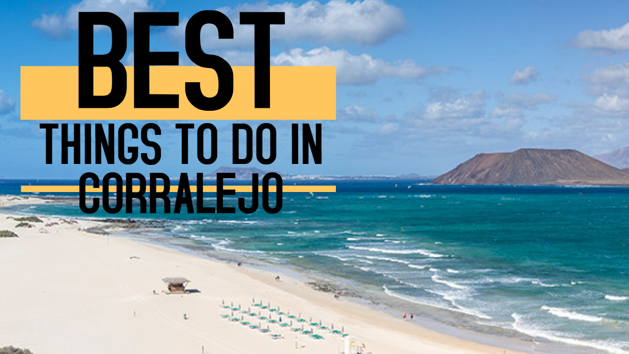 Things to do in Corralejo, Fuerteventura