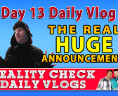 DAY 13 VLOG: Our HUGE Announcement Is…