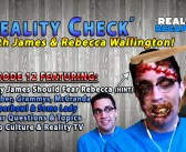 Reality Check EP12:  Pop Culture & Reality TV With James & Rebecca Wallington!