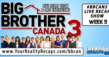BBCAN3 week 5 video recap Your Reality Recaps