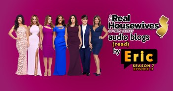 #RHONJ Season 7:  EP 11 Bravo Blogs Read To You!