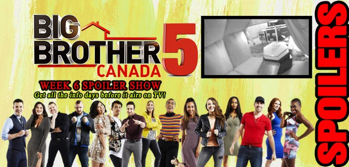 #BBCAN5 Week 6 LIVE FEED SPOILERS SHOW