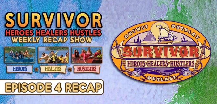 #Survivor35 Healers, Heroes, Hustlers:  EP4 Recap
