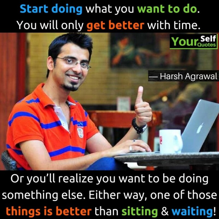 Harsh Agrawal Quotes Images