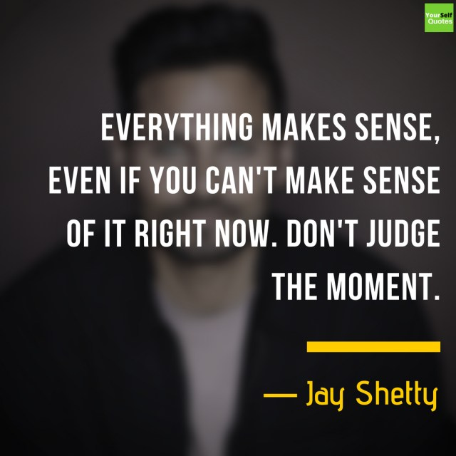Jay Shetty Quotes About Life